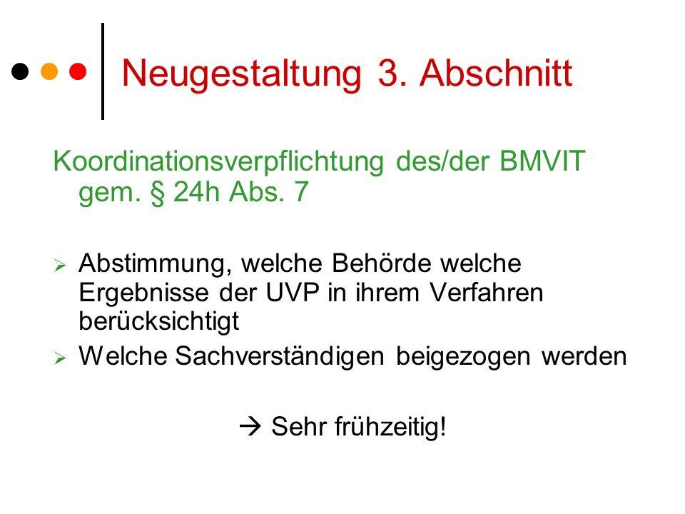 Neugestaltung 3. Abschnitt Koordinationsverpflichtung des/der BMVIT gem.