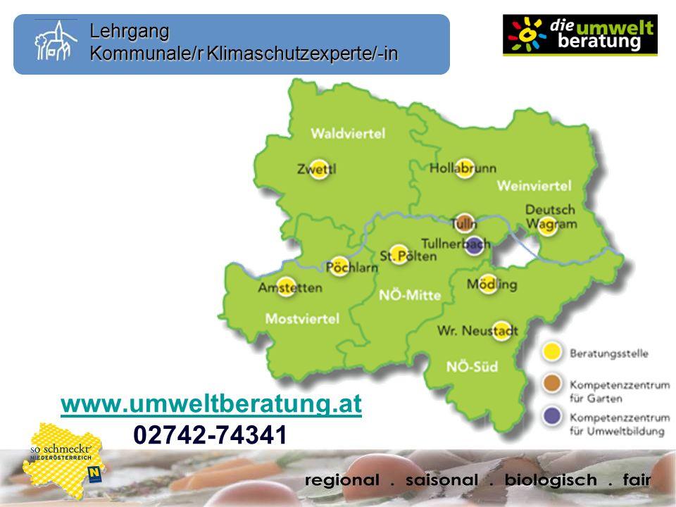 Lehrgang Kommunale/r Klimaschutzexperte/-in www.umweltberatung.at www.umweltberatung.at 02742-74341