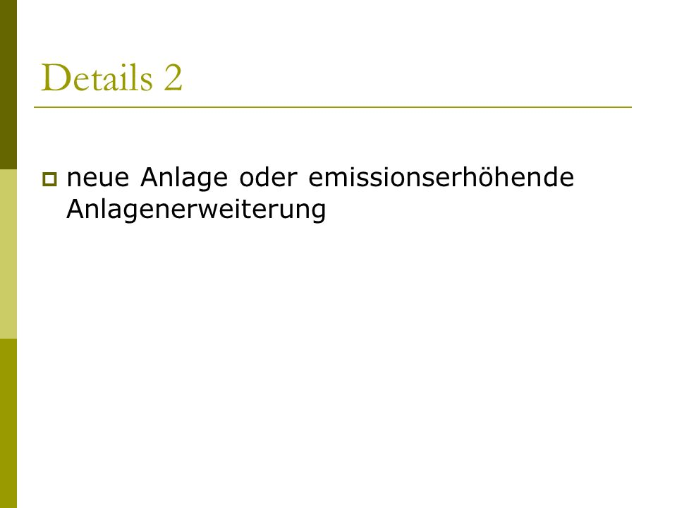Verfahrensablauf 2 Einhaltung des Standes der Technik hinsichtlich Emissionsbegrenzung.