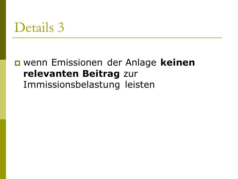 Verfahrensablauf 3 Liegen für den geplanten Standort bereits Grenzwertüberschreitungen vor oder sind solche durch die Verwirklichung des Vorhabens zu erwarten (Immissionsprognose vorhanden und plausibel)?