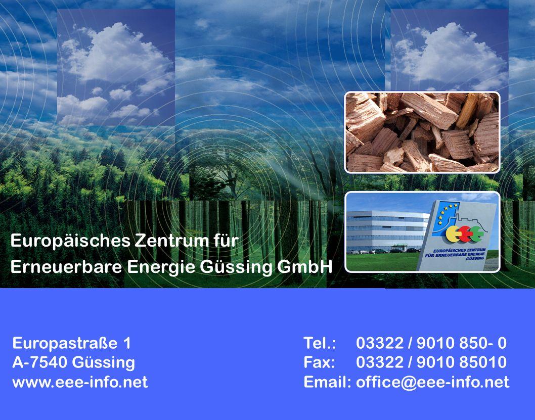 Europastraße 1Tel.: 03322 / 9010 850- 0 A-7540 GüssingFax: 03322 / 9010 85010 www.eee-info.netEmail: office@eee-info.net Europäisches Zentrum für Erne