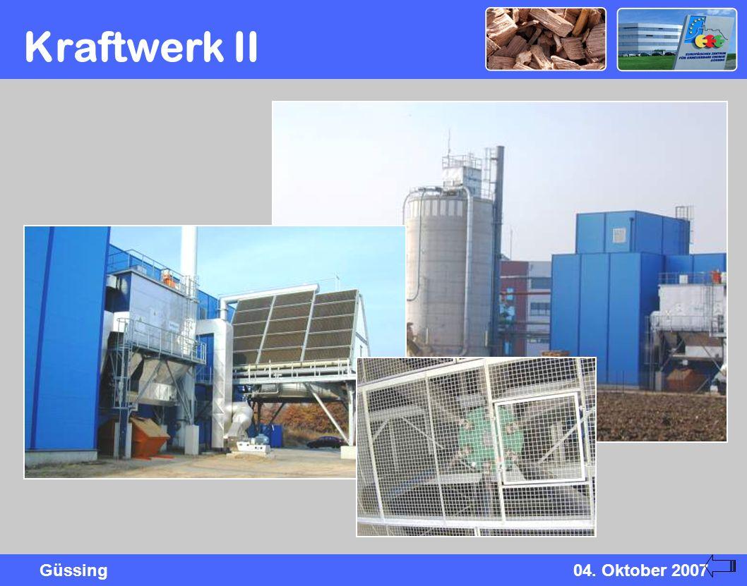 Güssing04. Oktober 2007 Kraftwerk II
