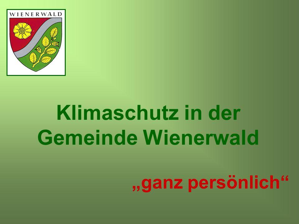 Klimaschutz in der Gemeinde Wienerwald ganz persönlich
