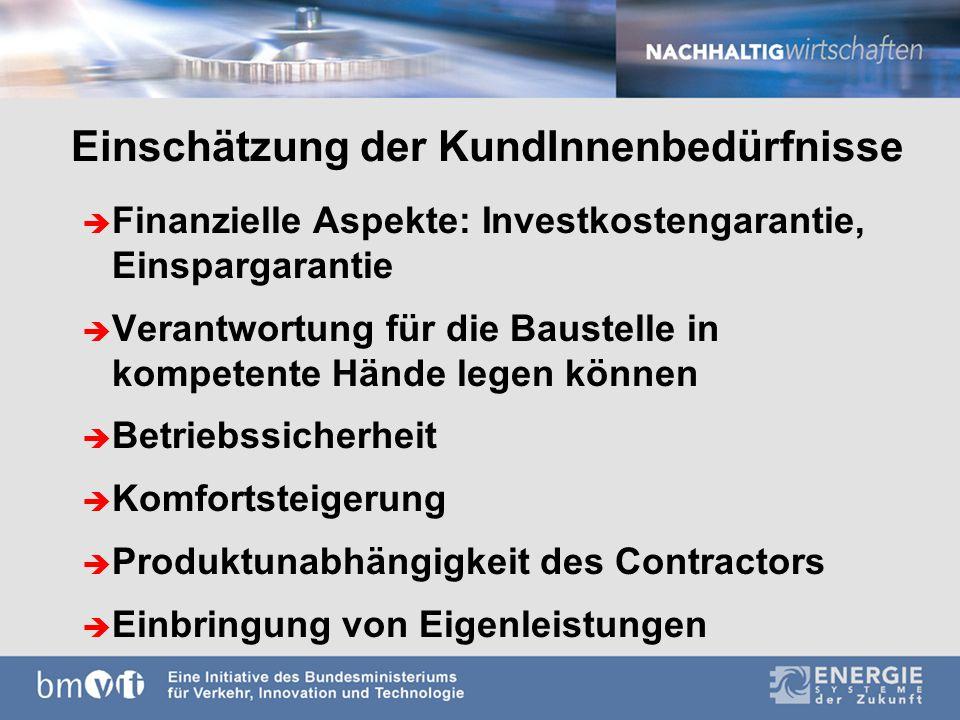 Einspargarantie è jedenfalls entkoppelt von (vollständiger) Refinanzierung der Investitionen è wenn, dann in geringerem Umfang als bei konventionellen Contracting-Projekten è ev.