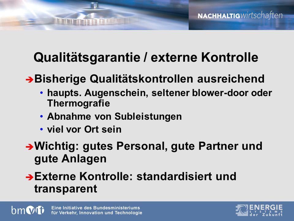 Qualitätsgarantie / externe Kontrolle è Bisherige Qualitätskontrollen ausreichend haupts.