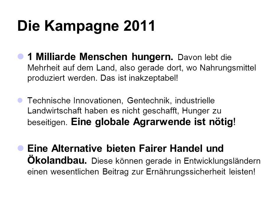 Die Kampagne 2011 1 Milliarde Menschen hungern.