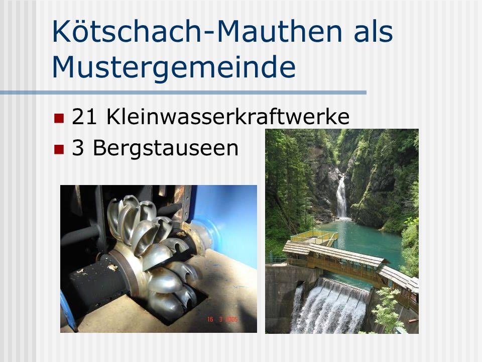 Kötschach-Mauthen als Mustergemeinde 21 Kleinwasserkraftwerke 3 Bergstauseen
