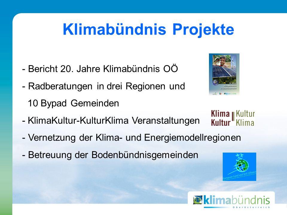 - Bericht 20. Jahre Klimabündnis OÖ - Radberatungen in drei Regionen und 10 Bypad Gemeinden - KlimaKultur-KulturKlima Veranstaltungen - Vernetzung der