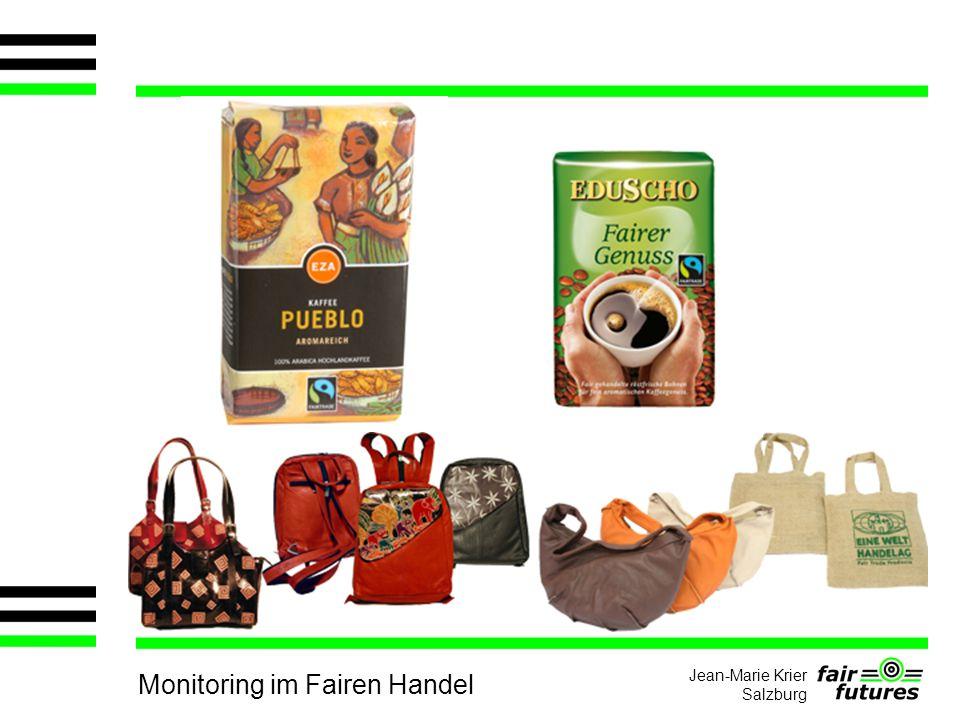 Monitoring im Fairen Handel Jean-Marie Krier Salzburg