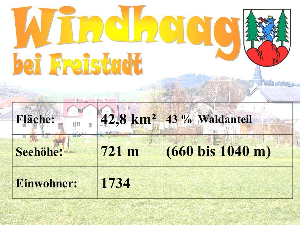 Fläche: 42,8 km² 43 % Waldanteil Seehöhe : 721 m(660 bis 1040 m) Einwohner: 1734