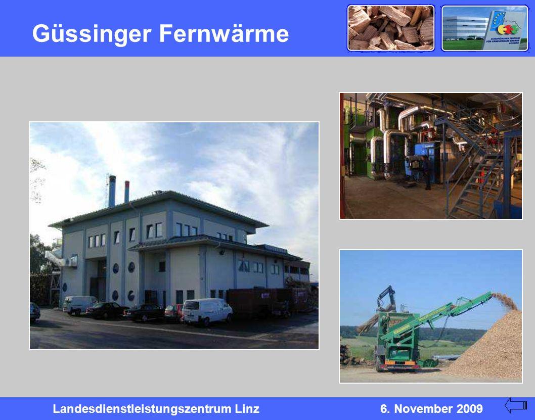 Landesdienstleistungszentrum Linz6. November 2009 Güssinger Fernwärme