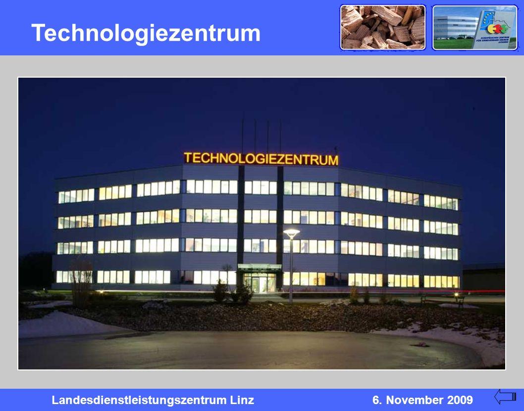 Landesdienstleistungszentrum Linz6. November 2009 Technologiezentrum