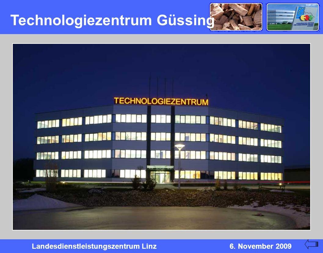 Landesdienstleistungszentrum Linz6. November 2009 Technologiezentrum Güssing