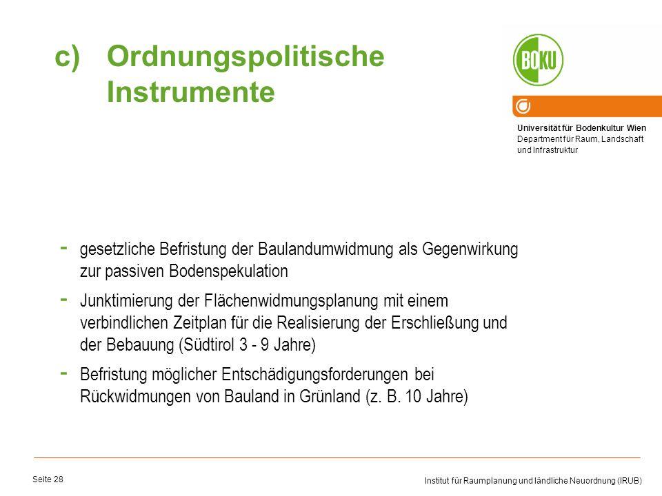 Universität für Bodenkultur Wien Department für Raum, Landschaft und Infrastruktur Institut für Raumplanung und ländliche Neuordnung (IRUB) Seite 28 -