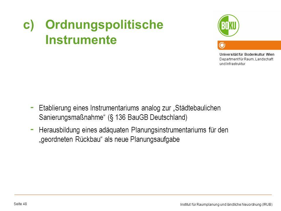Universität für Bodenkultur Wien Department für Raum, Landschaft und Infrastruktur Institut für Raumplanung und ländliche Neuordnung (IRUB) Seite 48 -