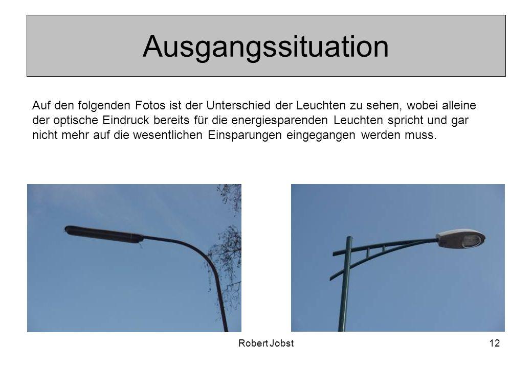 Robert Jobst13 Zielsetzung Die Marktgemeinde Weikendorf hat es sich zum Ziel gesetzt in den nächsten fünf Jahren alle Lichtpunkte im gesamten Gemeindegebiet zu erneuern und dadurch einen spürbaren Beitrag zur Umweltentlastung zu leisten.