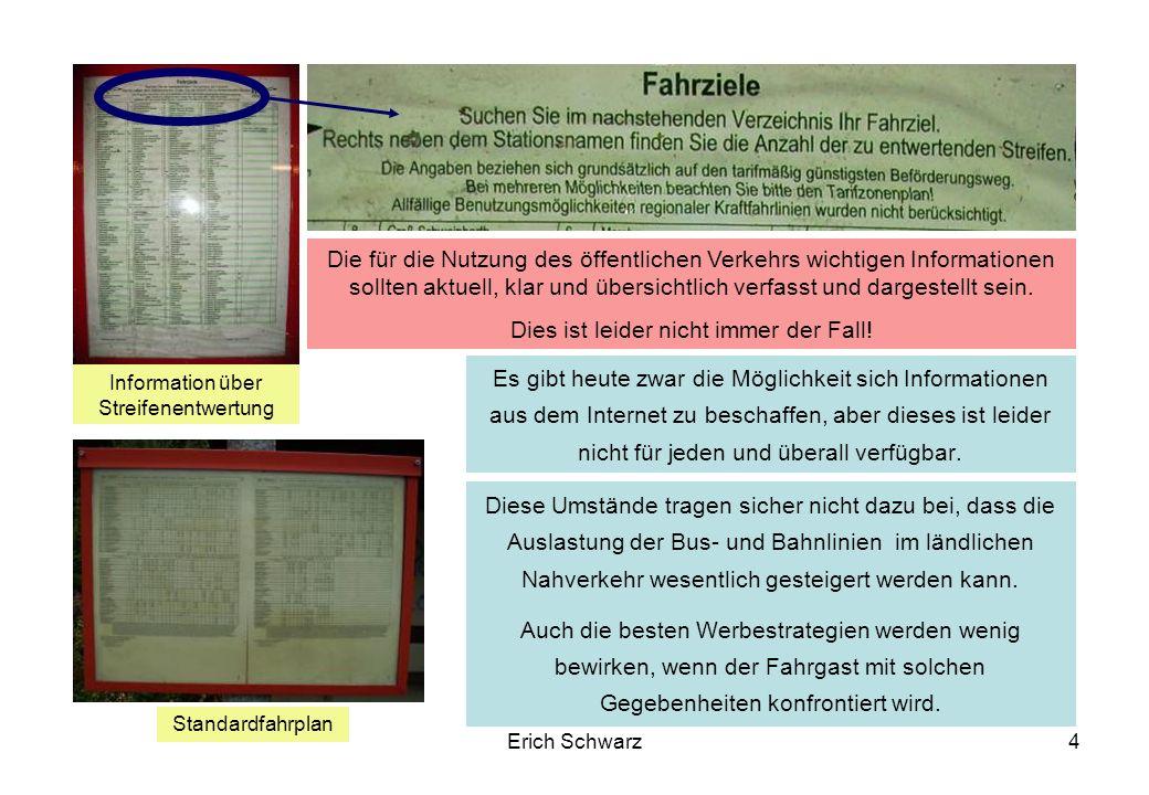 Erich Schwarz5 Wie gestaltet sich die Erreichbarkeit der Regionalzentren.