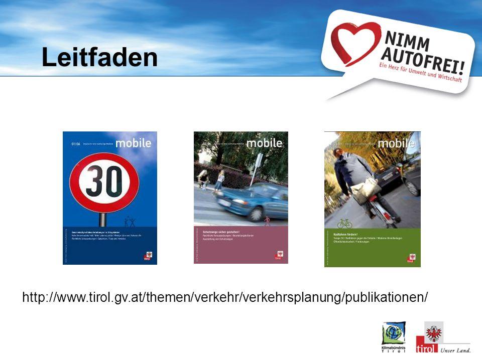 http://www.tirol.gv.at/themen/verkehr/verkehrsplanung/publikationen/ Leitfaden