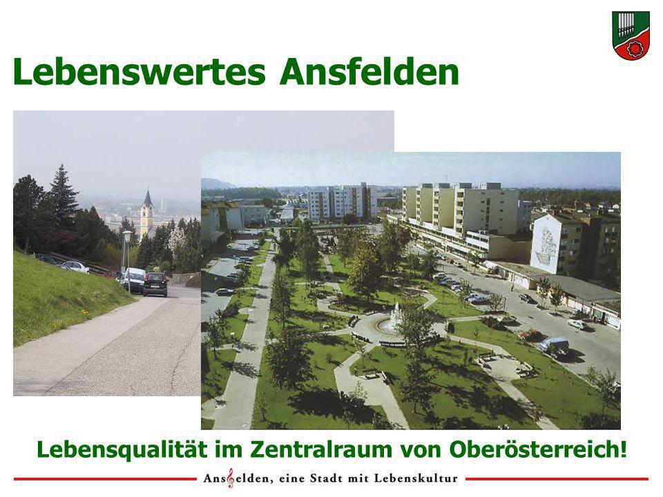 Lebenswertes Ansfelden Lebensqualität im Zentralraum von Oberösterreich!