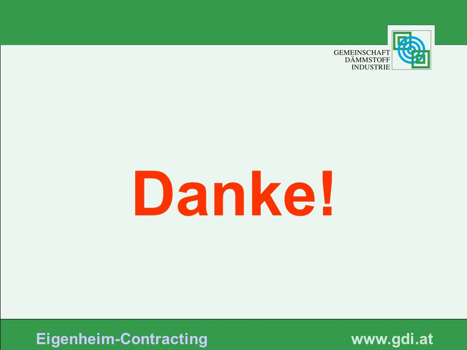 www. gdi.at Eigenheim-Contracting Danke!