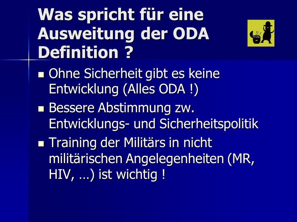 Was spricht für eine Ausweitung der ODA Definition .
