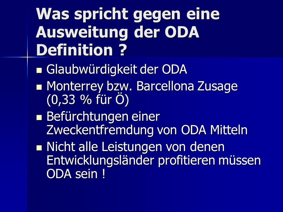 Was spricht gegen eine Ausweitung der ODA Definition .