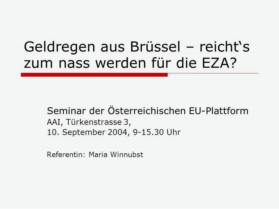 Geldregen aus Brüssel – reichts zum nass werden für die EZA.