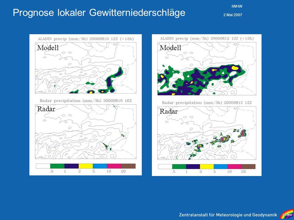 2 Mai 2007 IWHW Prognose lokaler Gewitterniederschläge Modell Radar
