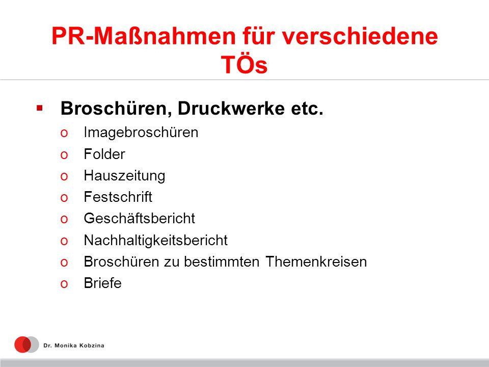 PR-Maßnahmen für verschiedene TÖs Broschüren, Druckwerke etc.
