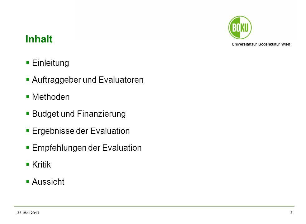 Universität für Bodenkultur Wien Wissenschaftliche Assessments im Ressourcenamangement – WS 2012 Operating Grants Planungsphase: o Eine 2-Monats-Verschiebung des Zeitrahmens angesetzen ( sehr hohe Priorität ) o Den Anteil der ersten Rate von 60% auf 80-85% erhöhen ( hohe Priorität ) Auswahl / Evaluation: o Anpassung der LIFE+-Verordnung und Miteinbeziehung der Möglichkeit, dass ein kleiner Teil des Budgets für Nicht-EU-Aktivitäten zugeordnet werden kann, z.B.