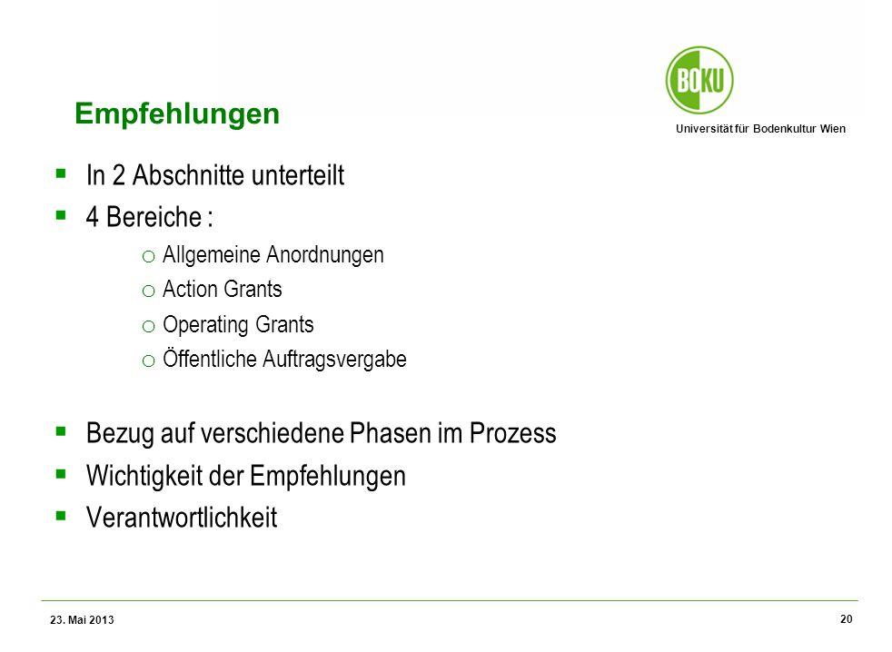 Universität für Bodenkultur Wien Wissenschaftliche Assessments im Ressourcenamangement – WS 2012 Empfehlungen In 2 Abschnitte unterteilt 4 Bereiche :