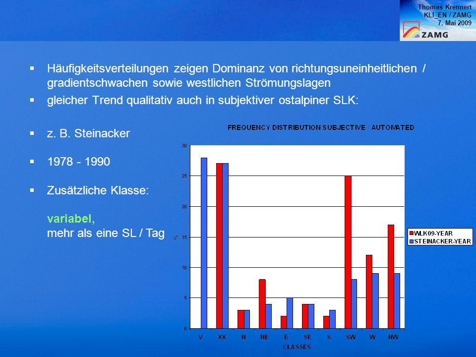 Thomas Krennert KLI_EN / ZAMG 7. Mai 2009 Häufigkeitsverteilungen zeigen Dominanz von richtungsuneinheitlichen / gradientschwachen sowie westlichen St