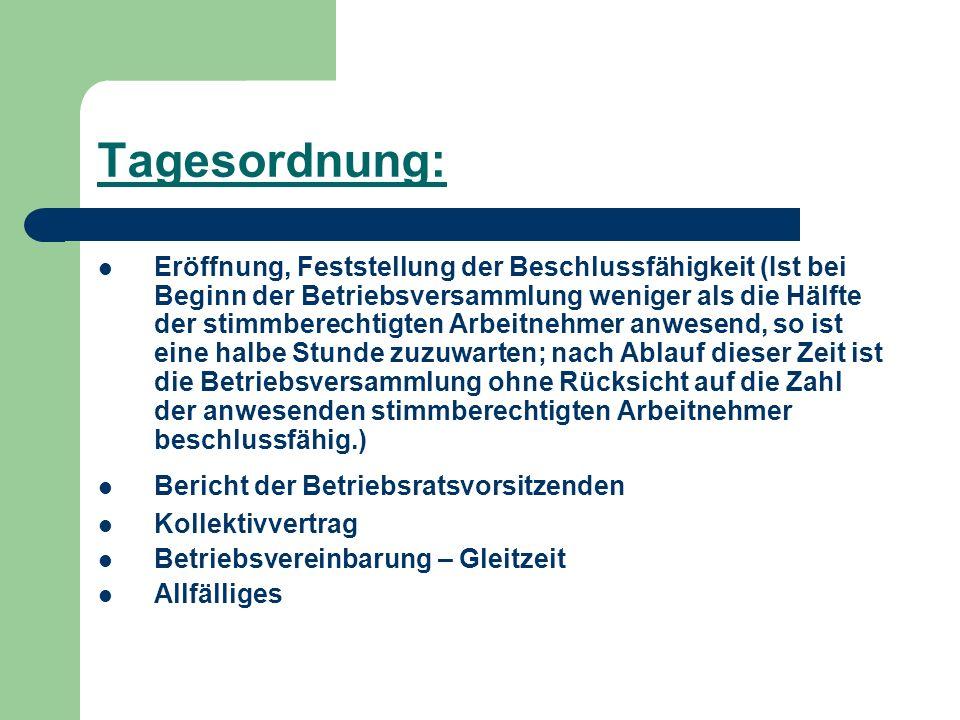 Betriebsvereinbarung - GLEITZEIT Geltungsbereich: gesamtes allg.