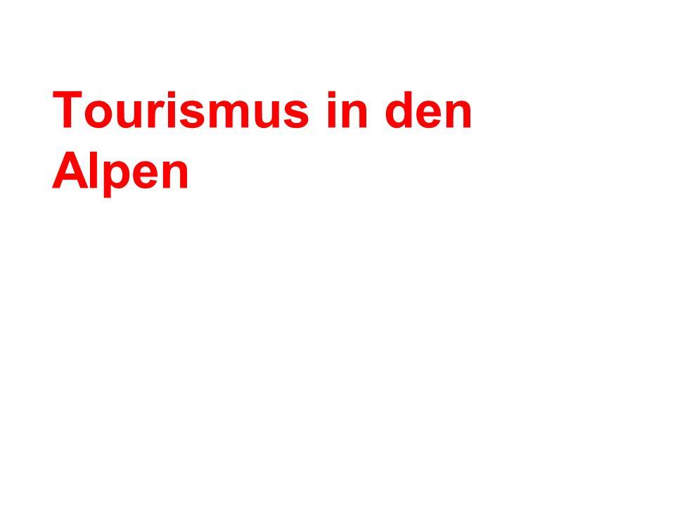 Tourismus in den Alpen