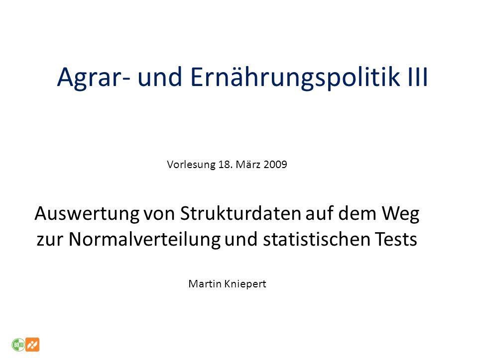 Agrar- und Ernährungspolitik III Vorlesung 18.