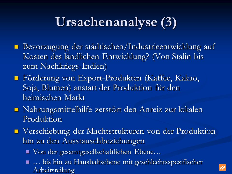 Ursachenanalyse (3) Bevorzugung der städtischen/Industrieentwicklung auf Kosten des ländlichen Entwicklung? (Von Stalin bis zum Nachkriegs-Indien) Bev