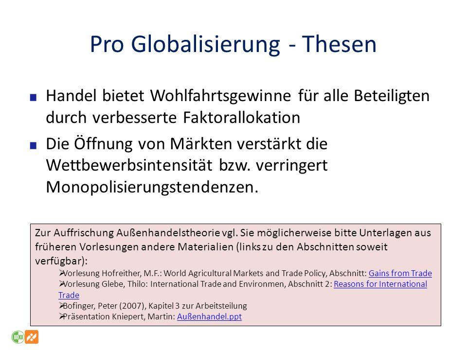 Globalisierung ist nicht neu: Handelssysteme wie die Hanse haben lange Traditionen Weitgehend freier Handel zu Zeiten der Monarchie, des Kolonialismus im 19.