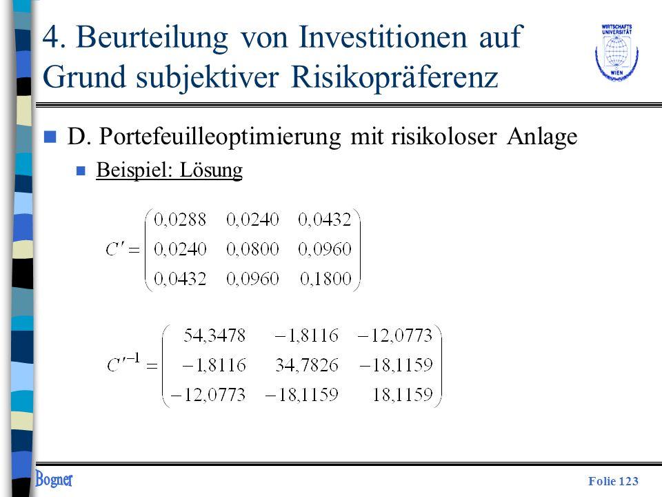 Folie 123 4. Beurteilung von Investitionen auf Grund subjektiver Risikopräferenz n D. Portefeuilleoptimierung mit risikoloser Anlage n Beispiel: Lösun