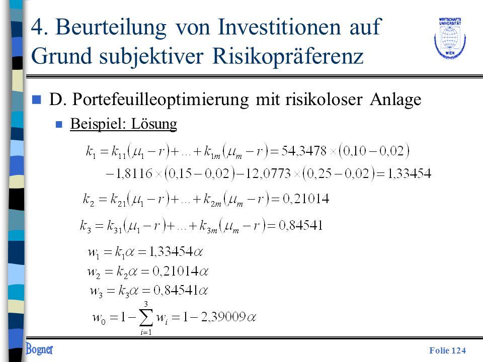 Folie 124 4. Beurteilung von Investitionen auf Grund subjektiver Risikopräferenz n D. Portefeuilleoptimierung mit risikoloser Anlage n Beispiel: Lösun