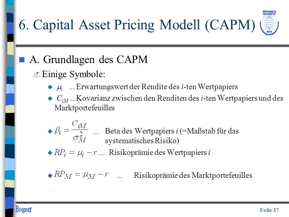 Folie 37 n A. Grundlagen des CAPM  Einige Symbole: u i...Erwartungswert der Rendite des i-ten Wertpapiers u C iM...Kovarianz zwischen den Renditen de