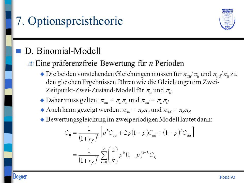 Folie 93 n D. Binomial-Modell  Eine präferenzfreie Bewertung für n Perioden u Die beiden vorstehenden Gleichungen müssen für uu / u und ud / u zu den