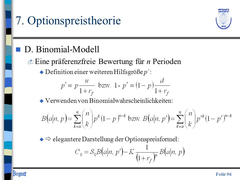 Folie 96 n D. Binomial-Modell  Eine präferenzfreie Bewertung für n Perioden u Definition einer weiteren Hilfsgröße p´: u Verwenden von Binomialwahrsc