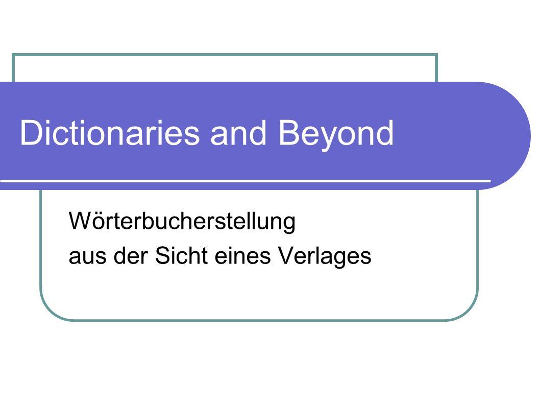 Ein kleiner Exkurs von Susanne Hauptmann Lektorin für Wörterbücher der Rechts- und Wirtschaftssprache Verlage Vahlen und C.H.