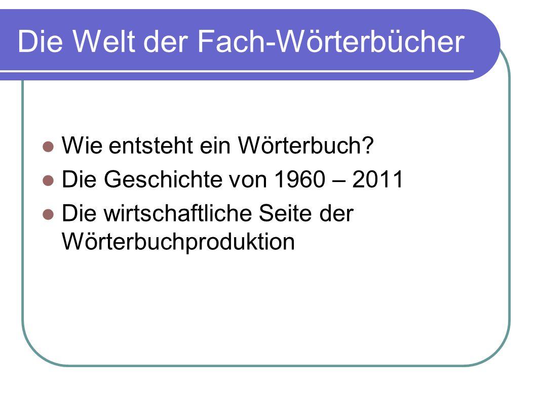 1960 - Wie entsteht ein Wörterbuch Verlag Lektor/in 1. Autor 3. 4. Markt