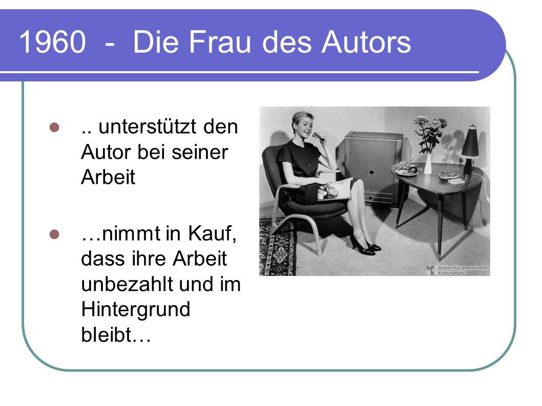 1960 …. Der Autor bringt alles in den Verlag…
