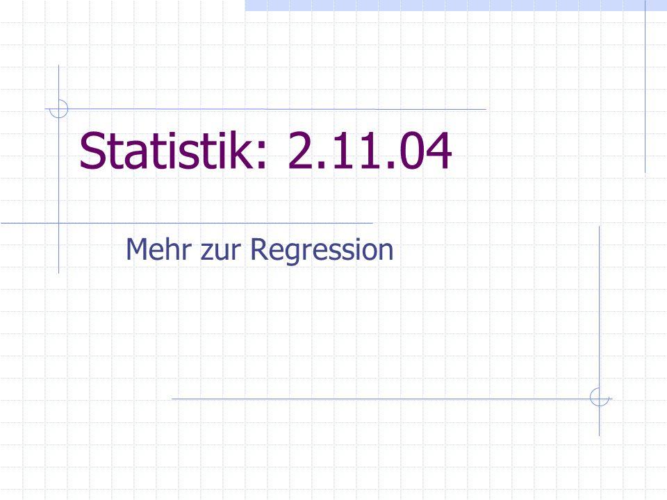 2.11.04PI Statistik, WS 2004/05 (6)22 Spezifikationstests auch Adäquatheitstests genannt; ein Beispiel ist der Durbin-Watson Test auf serielle Korrelation der Störgrößen