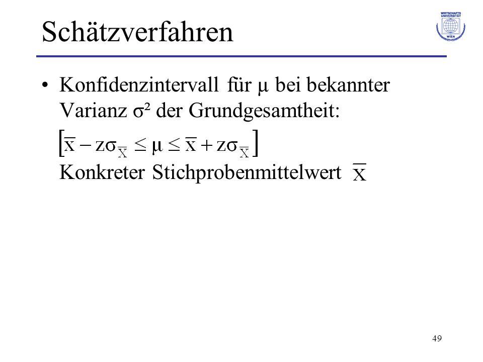 49 Schätzverfahren Konfidenzintervall für µ bei bekannter Varianz σ² der Grundgesamtheit: Konkreter Stichprobenmittelwert