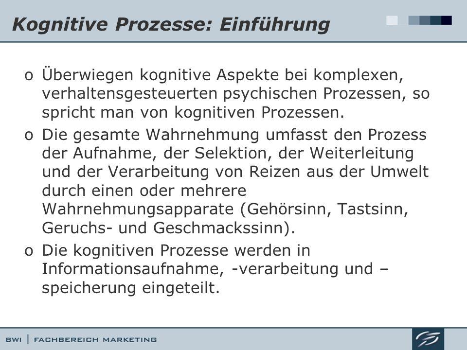 Kognitive Prozesse: Einführung oÜberwiegen kognitive Aspekte bei komplexen, verhaltensgesteuerten psychischen Prozessen, so spricht man von kognitiven