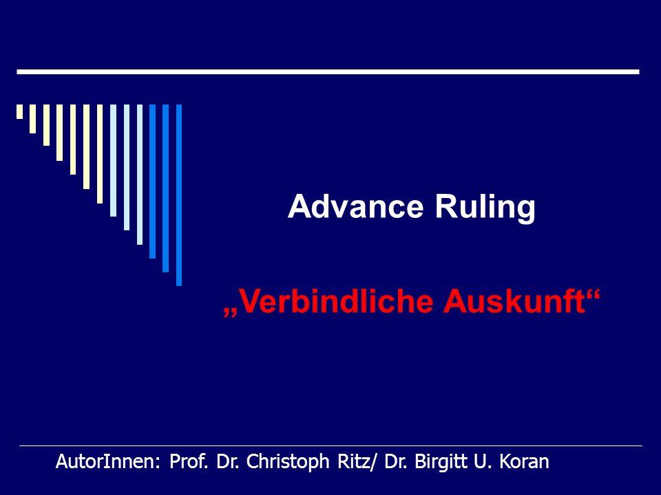 Advance Ruling Keine Bindung zum Nachteil der Partei: Bekämpfbarkeit der rechtl.