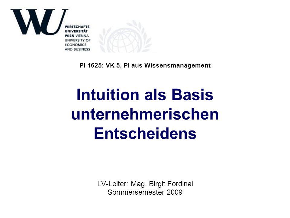 Einsatzgebiete in der Führung Kreativität Geistesblitze nach der schöpferischen Pause Entscheidungsfindung Entscheidungen sind einfacher, leichter, schneller Intuition zulassen Intuition entwickeln Intuition leben